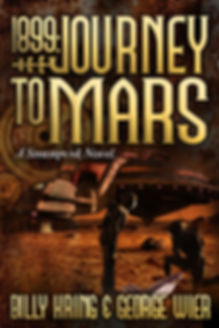 1899: Journey To Mars by Billy Kring and George Wier