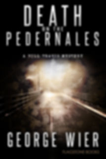 Death On The Pedernales by George Wier