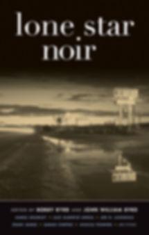 Lone Star Noir by George Wier