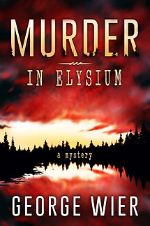 Murder In Elysium by George Wier