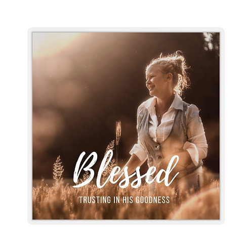 BLESSED... Kiss-Cut Stickers