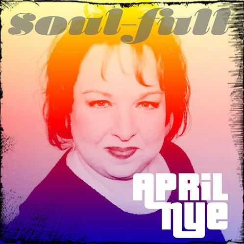 APRIL NYE- SOUL FULL
