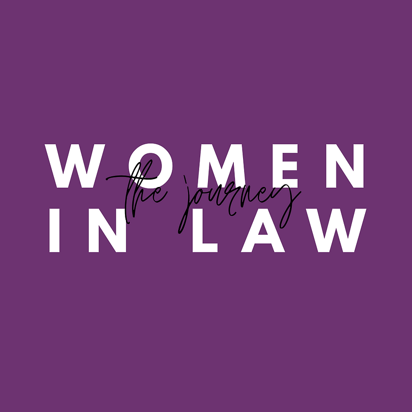 Women in the Law: The Journey
