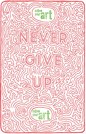 Never Give Up On Your HeART