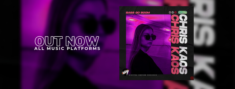 Bass Go Boom - OUT NOW!