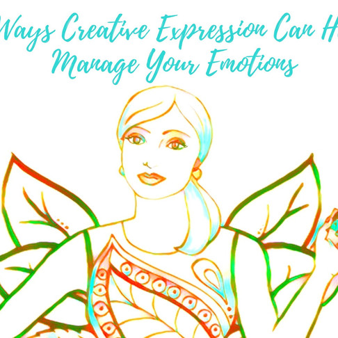 7 Ways Creative Expression Can Help You Manage Your Emotions