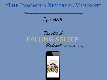 Episode 7: The Insomnia Reversal Mindset