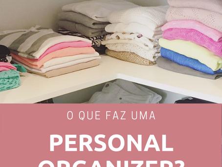 O que faz uma Personal Organizer?