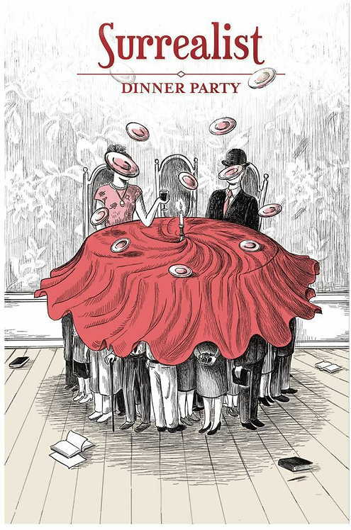PREORDER - Surrealist Dinner Party
