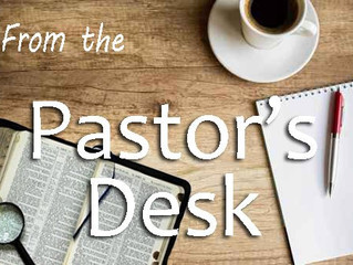 From the Pastor's Desk: A Final Farewell
