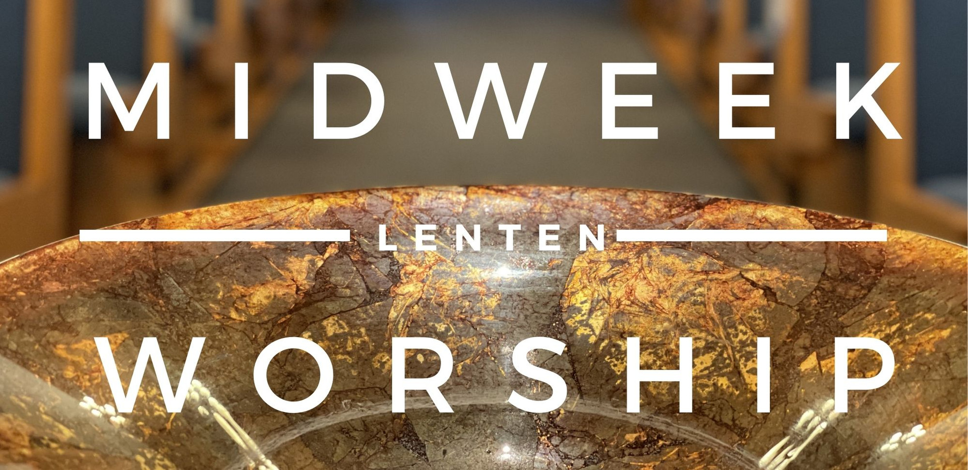 Midweek Lenten Worship
