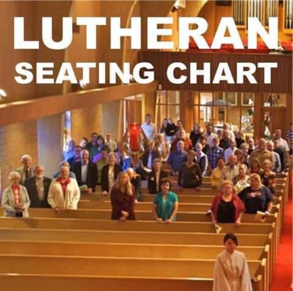 Meme Lutheran Seating Chart