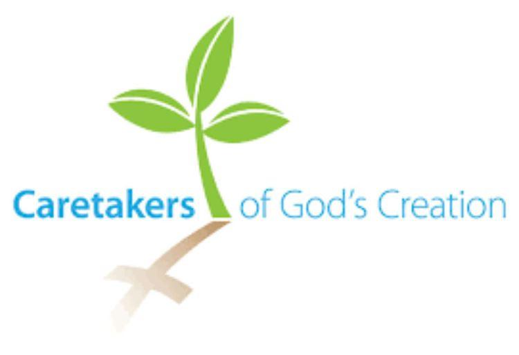 Caretakers of God's Creation