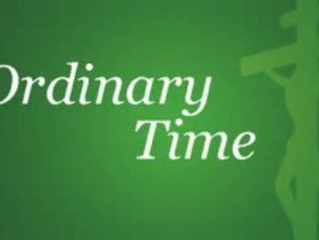"""Now It's """"Ordinary Time""""?"""