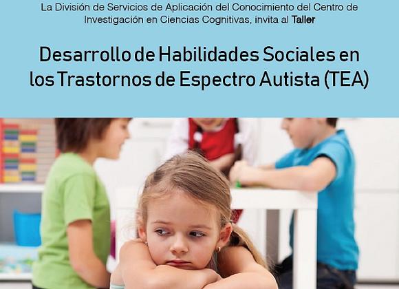 Desarrollo de Habilidades Sociales en los Trastornos de Espectro Autista (TEA)