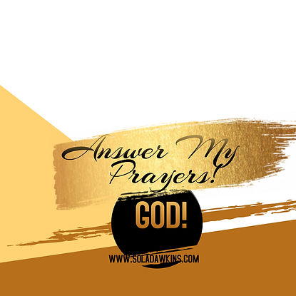 God Answer My Prayers - Made with PosterMyWall-3.jpg