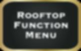 Rooftop Function Menu.png