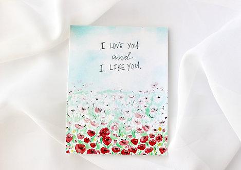 I love you and I like you card