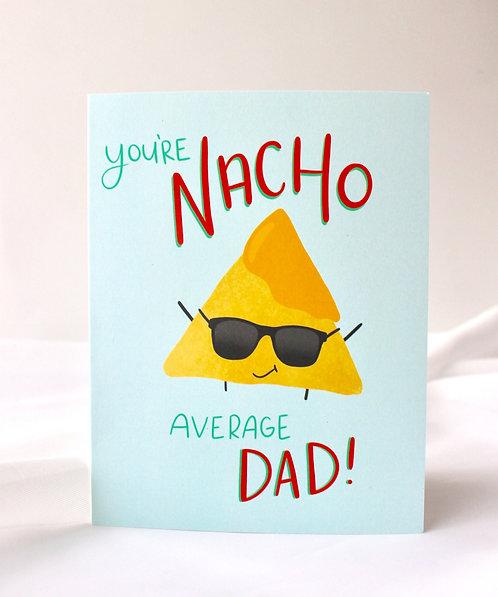 Nacho Average Dad Card