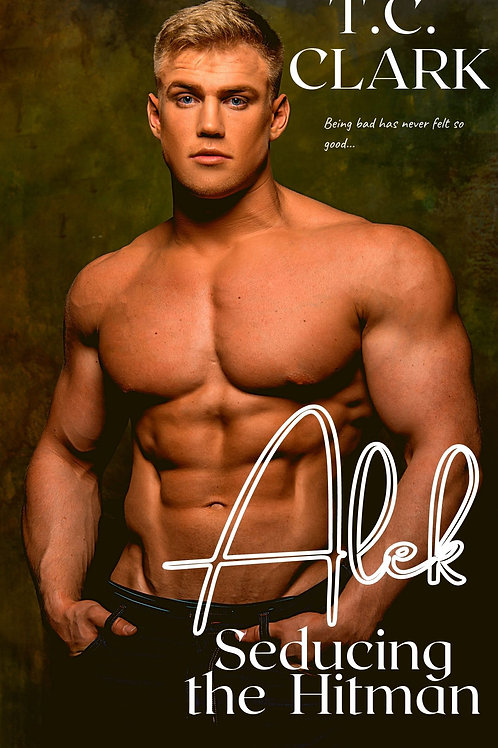 Alek: Seducing the Hitman