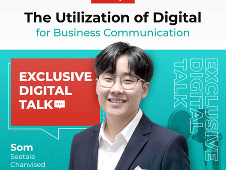 The Utilization of digital knowledge for business communication #Exclusive Digital Talk