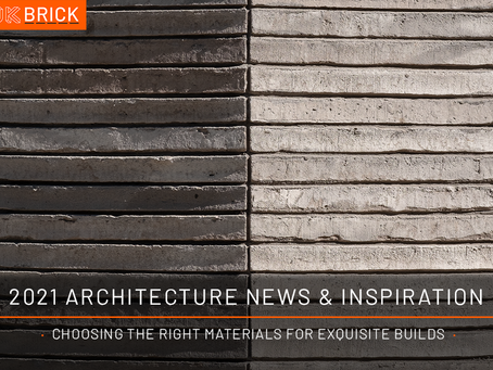 2021 Architecture Inspiration: Choosing The Right Materials For Exquisite Builds