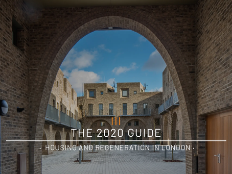 The 2020 Guide ·  Housing And Regeneration In London ·
