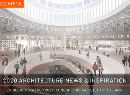 2020 Architecture News & Inspiration · Building Towards 2024: London's Big Architecture Plans ·