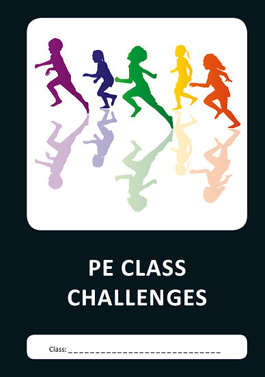 PE CLASS CHALLENGES