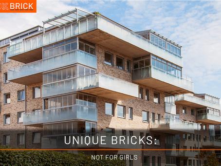 Unique Bricks: · Not For Girls ·