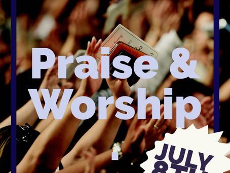 PRAISE & WORSHIP MONDAY NIGHT