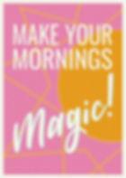 Make-Your-Mornings-Magic-Cover-e15055235