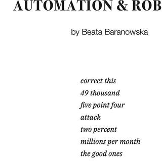"""AUTOMATION & ROBOTICS"" - Beata Baranowska researches how abstract ideas rule the world."
