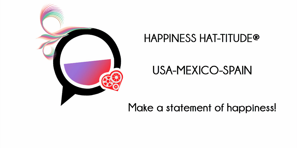 Happiness Hat-Titude® GUADALAJARA MEXICO