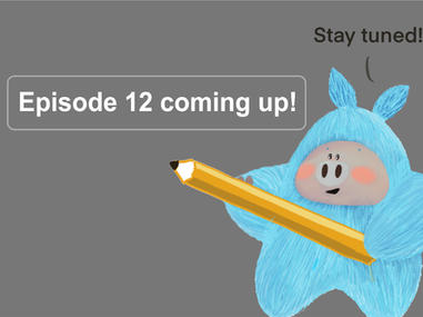 episode 12 coming up