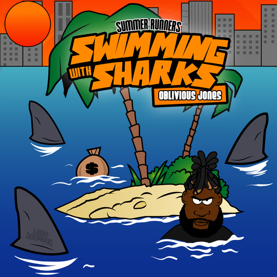 """@Oblivious_Jones Modestly Murdered His """"Swimming With The Sharks"""" Album"""
