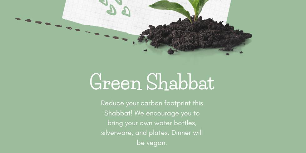 Green Shabbat (Fri., 3/12, 6pm)