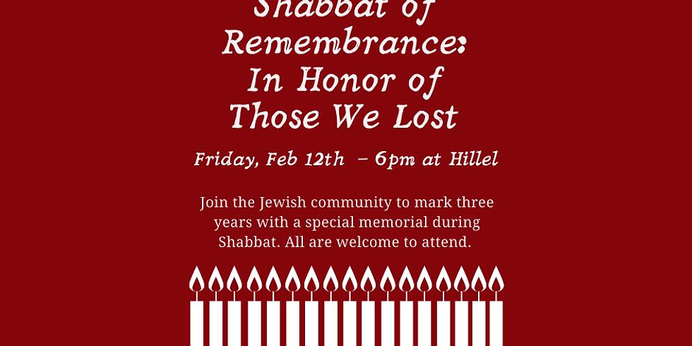 Shabbat of Remembrance (Fri., 2/12, 6pm)