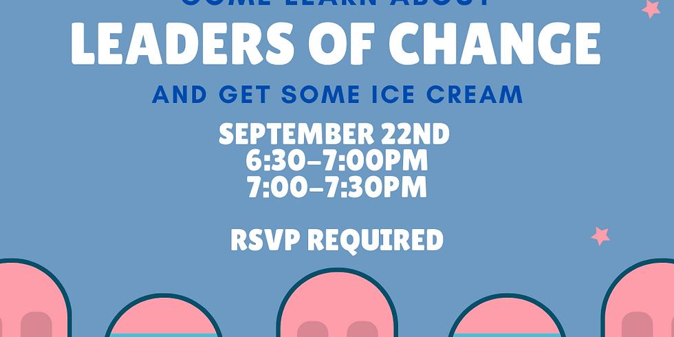 Leaders of Change Freshman Social (7-7:30pm)