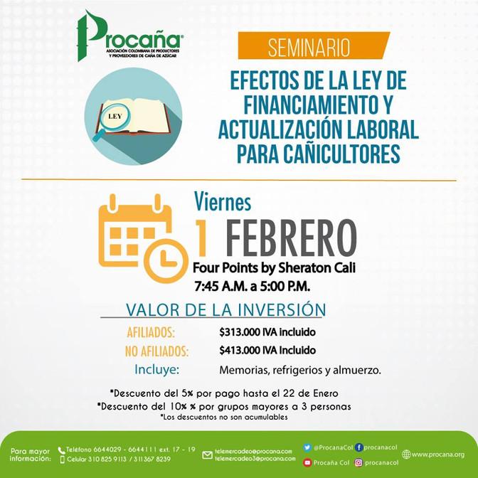 Seminario: 'Efectos de la Ley de Financiamiento yActualización laboral para cañicultores'