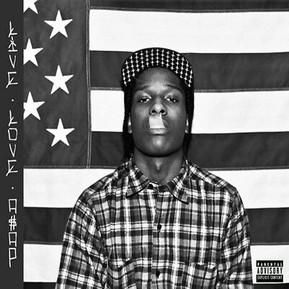 Live. Love. A$AP - A$AP Rocky