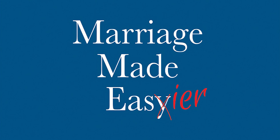 Marriage Made Easier