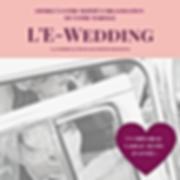 L'E-Wedding - Une formule destinée aux petits budgets