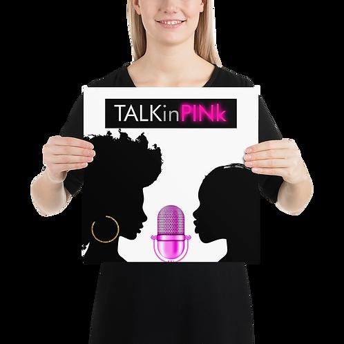TALKinPINk Photo paper poster