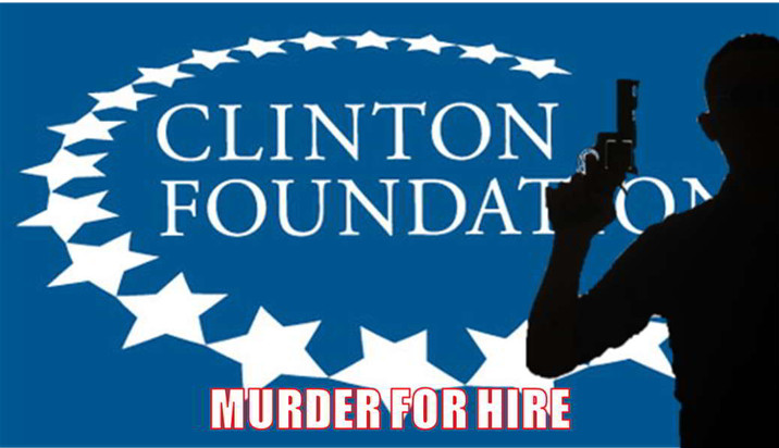 BREAKING: Clinton Foundation Scandal - Murder For Hire