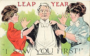 "LEAP YEAR ""I Saw You First!"" 1908"
