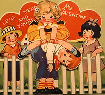 LEAP YEAR AND YOU'RE MY VALENTINE February 14, 1934