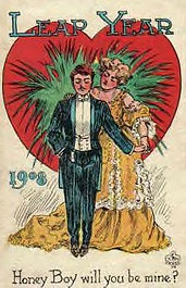 LEAP YEAR 1908 Honey Boy will you be mine?