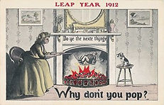 LEAP YEAR 1912 Why don't you pop?