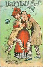 "LEAP YEAR ""Love me little""  ""Love me long""! 1908"